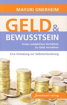 Mayuri Onerheim: Geld & Bewusstsein