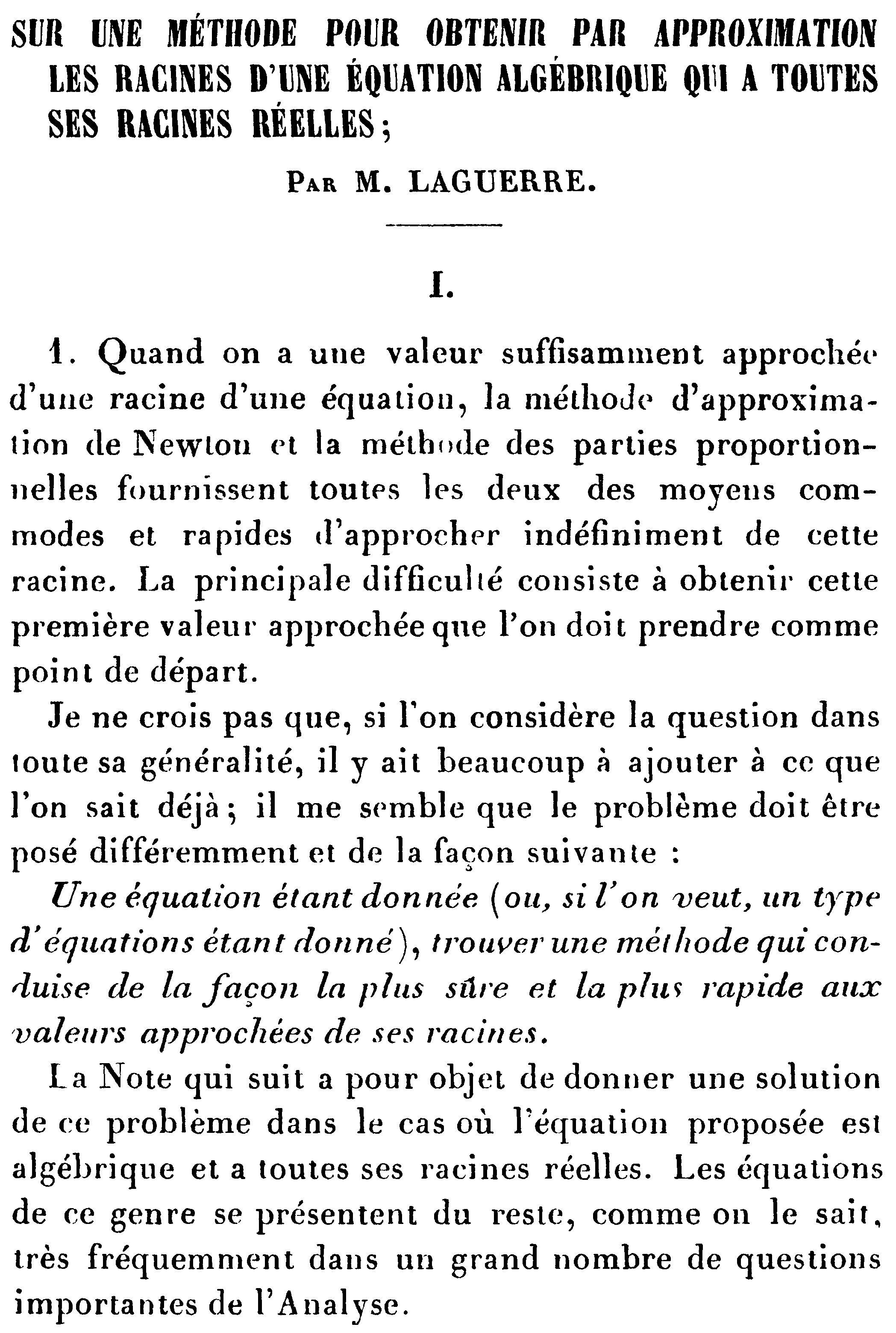 M. Laguerre: Über eine Methode, um per Approximation die Lösungen einer algebraischen Gleichung zu finden, die nur relle Lösungen hat