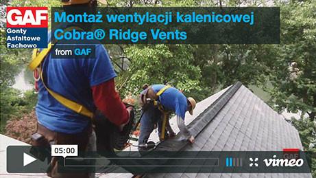 Gont bitumiczny GAF - Montaż wentylacji kalenicowej Cobra Ridge Vents, pokrycia dachowe, dachówka bitumiczna, gonty bitumiczne, dach, gont, gonty, dachówki, laminowany,