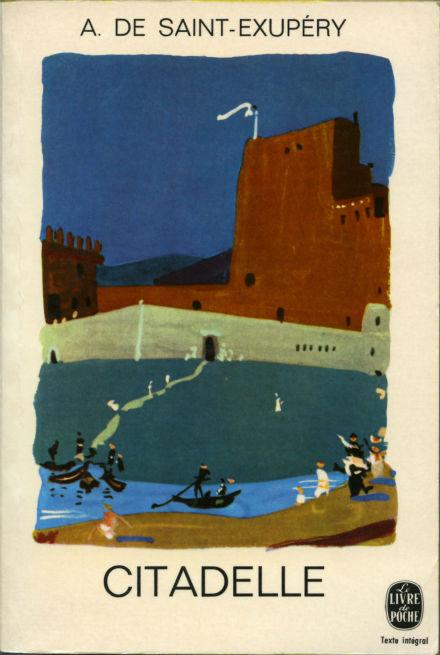 Citadelle, roman inachevé de Saint Exupéry