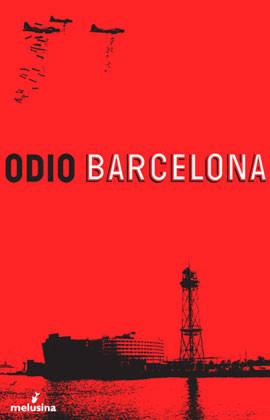 Libro 'Odio Barcelona'