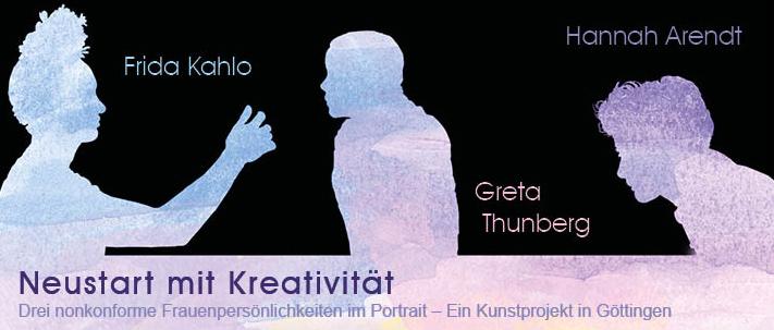 Neustart mit Kreativität mit Frida Kahlo, Greta Thunberg, Hannah Arendt