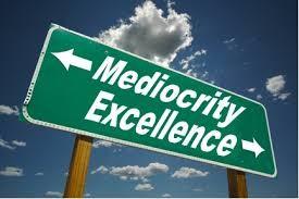 mediocrità e l'eccellenza nella giusta scelta