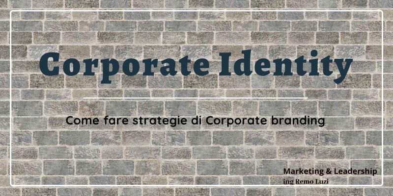 Corporate identity - marketing e leadership - remo luzi