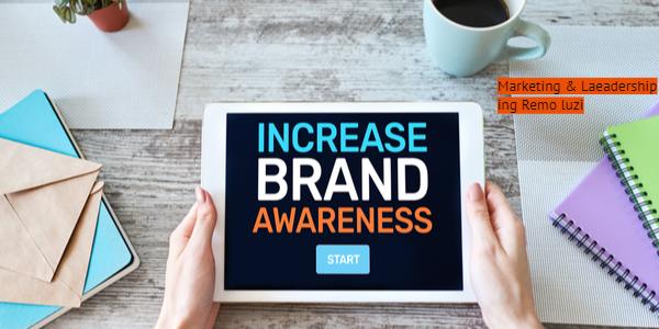 Brand awareness - la notorietà del brand - remo luzi