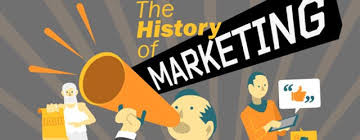 Storia del marketing. Origini Evoluzione