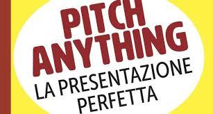 Pitching a ogni costo - come fare la presentazione perfetta
