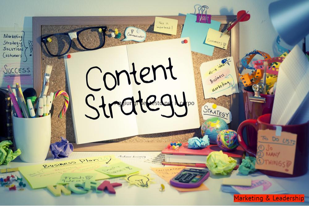 Content strategy: la strategia dei contenuti per il maketing