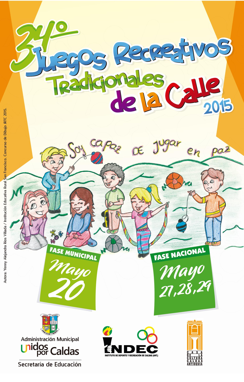 Juegos Recreativos Tradicionales De La Calle Caldas Antioquia 2015