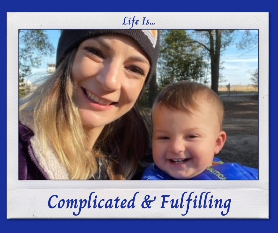 Life Is...Complicated & Fulfilling