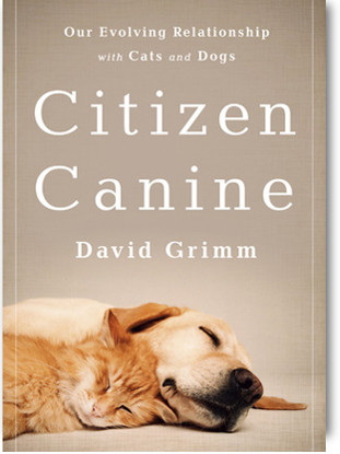 Citizen Canine - David Grimm