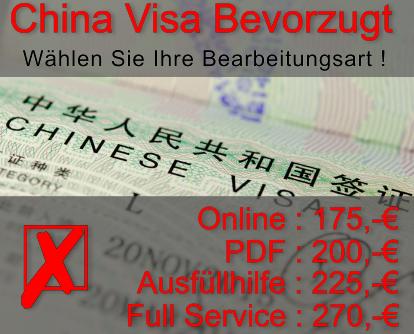 China Visum Bevorzugt inklusive Gebühren 175 Euro
