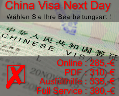 China Visum Next Day inklusive Gebühren 285 Euro