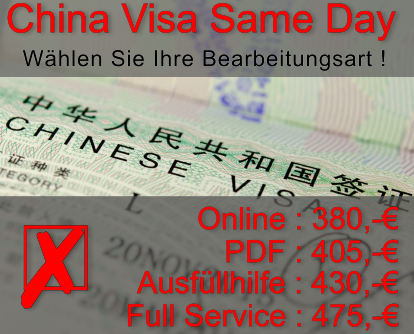 China Visum Same Day inklusive Gebühren 380 Euro