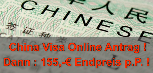 China Visum Online Antrag 155 Euro