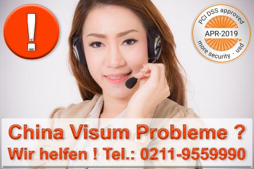 China Visum Probleme ? Wir helfen !