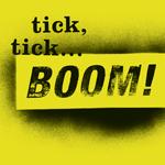 Tick Tick Boom - Musical