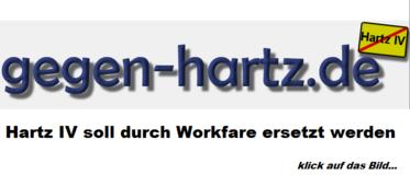 HARTZ IV SOLL DURCH WORKFARE ERSETZT WERDEN - klick mich...