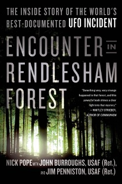 Encounter in Rendlesham Forest: The Inside Story of the World's Best-Documented UFO Incident  by Nick Pope