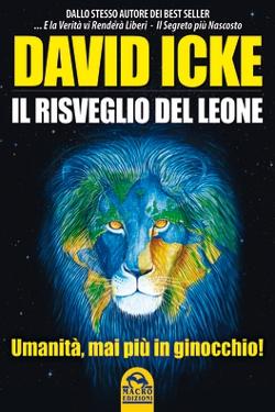 Il Risveglio del Leone by David Icke
