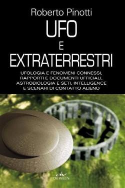 UFO e extraterrestri by Roberto Pinotti
