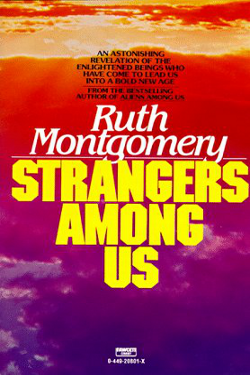 Strangers Among US by Ruth Montgomery