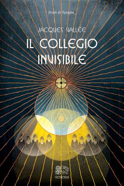 Il collegio invisibile - Jacques Fabrice Vallée