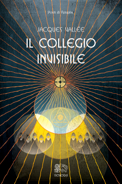 Il collegio invisibile - Jacques Fabrice Vallée