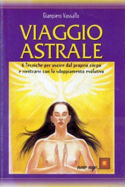 Viaggio astrale by Giampiero Vassullo