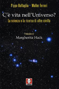 C'è vita nell'Universo? by Pippo Battaglia – Walter Ferreri