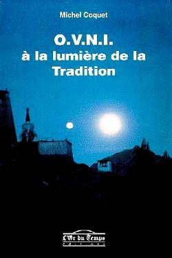 O.V.N.I. à la lumière de la tradition by Michel Coquet