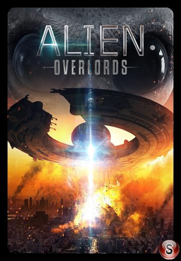 Alien Overlords - Locandina - Poster