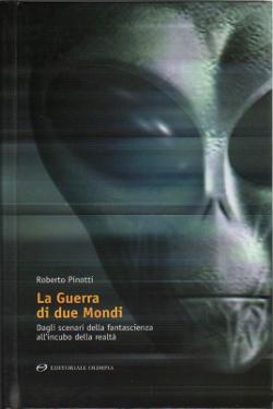 La guerra di due mondi by Roberto Pinotti