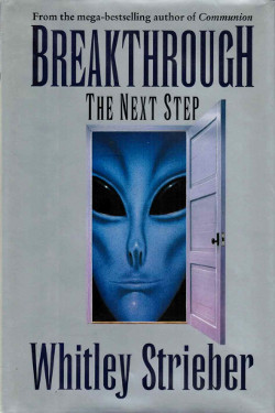 Breakthrough The Next Step by Whitley Strieber