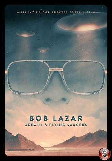 Bob Lazar: Area 51 & Flying Saucers - Locandina - Poster