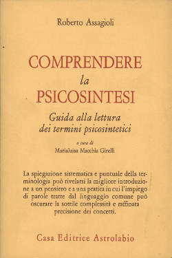 Comprendere la psicosintesi by Roberto Assaggioli