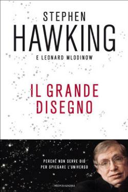 Il grande disegno by Stephen Hawking