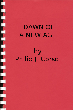 Dawn of A new Age by Philip J. Corso