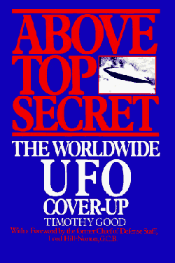 Above Top Secret: The Worldwide UFO Cover-Up by Timothy Good
