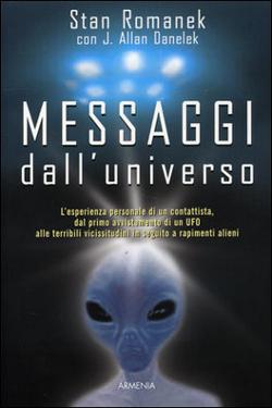 Messaggi dall'Universo by Stan Romanek
