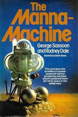 The Manna-Machine by George Sassoon e Rodney Dale