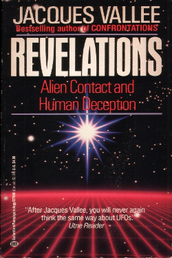 Revelations Alien contact and human depection by Jacques Fabrice Vallée