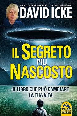 Il segreto più nascosto by David Icke