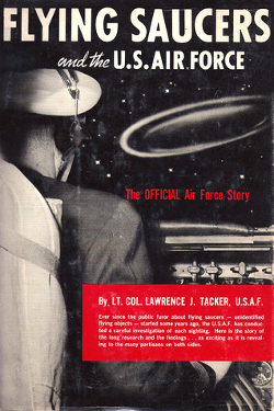 Goodreads Flying Saucers and the U.S. Air Force By Lawrence J. Tacker