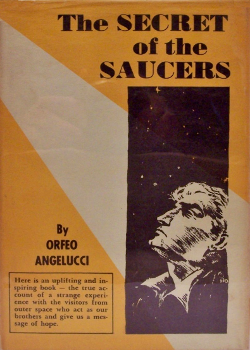The Secret of the Saucers by Orfeo M. Angelucci