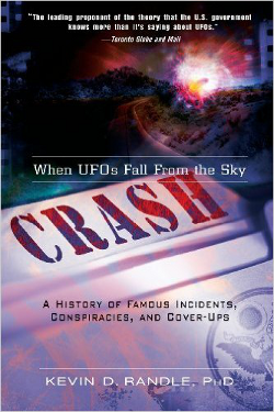 Crash When UFOs Fall From the Sky by Kevin D. Randle
