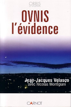 OVNIS l'Evidence by Jean Jacques Velasco & Nicolas Montigiani