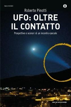 UFO: oltre il contatto by Roberto Pinotti