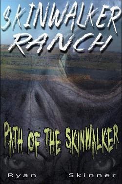 Skinwalker Ranch - Path of the Skinwalker