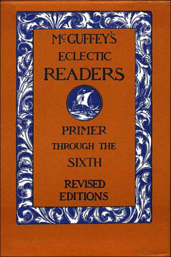 McGuffey's eclectic Readers, primer Through the sixth